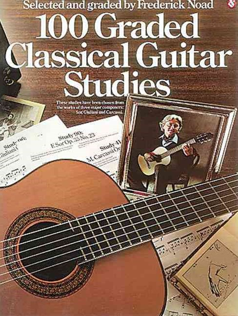 One Hundred Graded Classical Guitar Studies