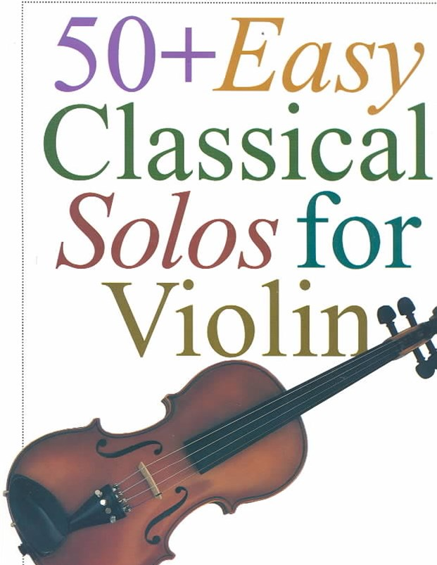 50 Easy Classical Solos for Violin