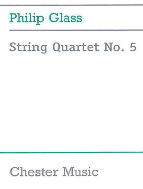 Glass, P String Quartet No5 FSc