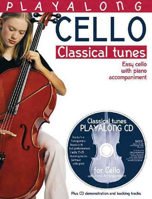 Playalong Cello: Classical Tunes