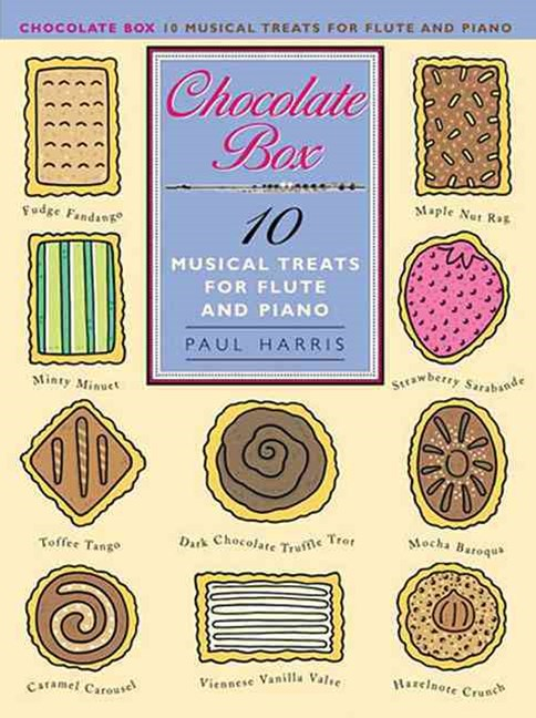 Chocolate Box: 10 Musical Treats for Flute and Piano