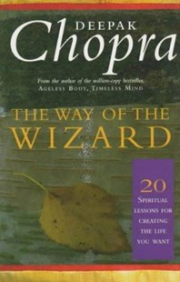 The Way of the Wizard by Deepak, Chopra, (9780712608787) - PaperBack - Business & Finance Careers