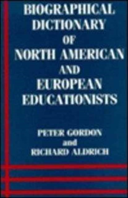 Biographical Dictionary of North American and European Educationists