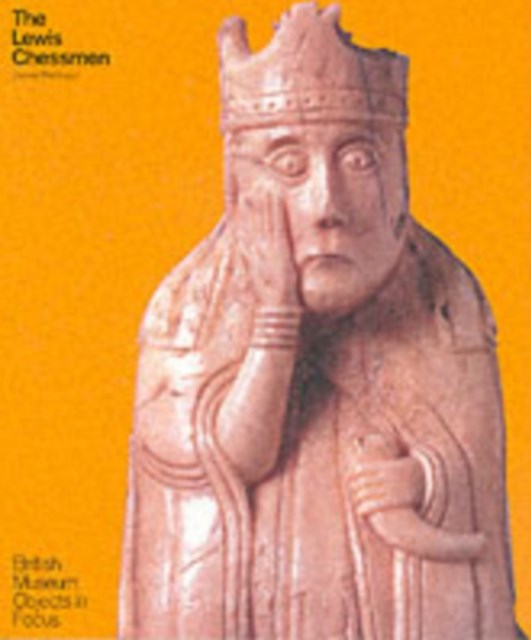 Lewis Chessmen  (British Museum Objects in Focus)