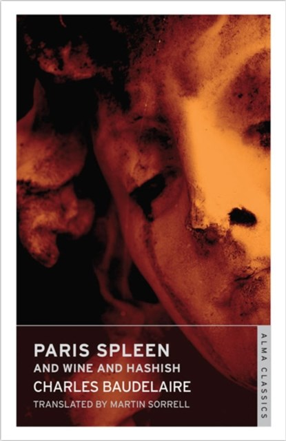 Paris Spleen and On Wine and Hashish