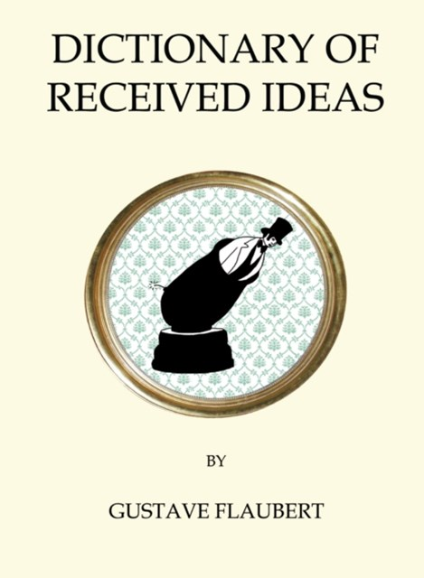 (ebook) Dictionary of Received Ideas