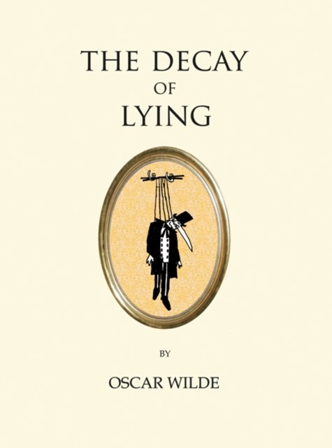 Decay of Lying