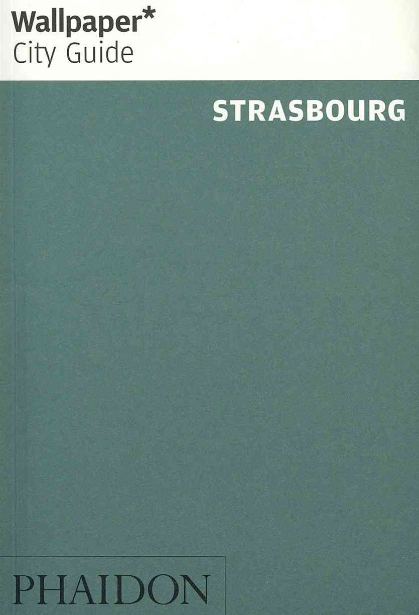 Wallpaper* City Guide Strasbourg