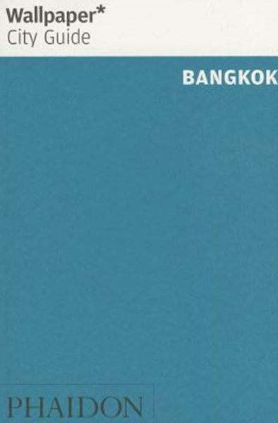 Wallpaper* City Guide Bangkok 2014