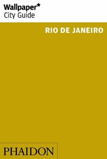 Wallpaper* City Guide Rio de Janeiro 2014 (2nd) by Wallpaper*, Wallpaper* (9780714867830) - PaperBack - Travel South America Travel Guides