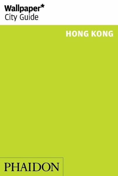 Wallpaper* City Guide Hong Kong 2015