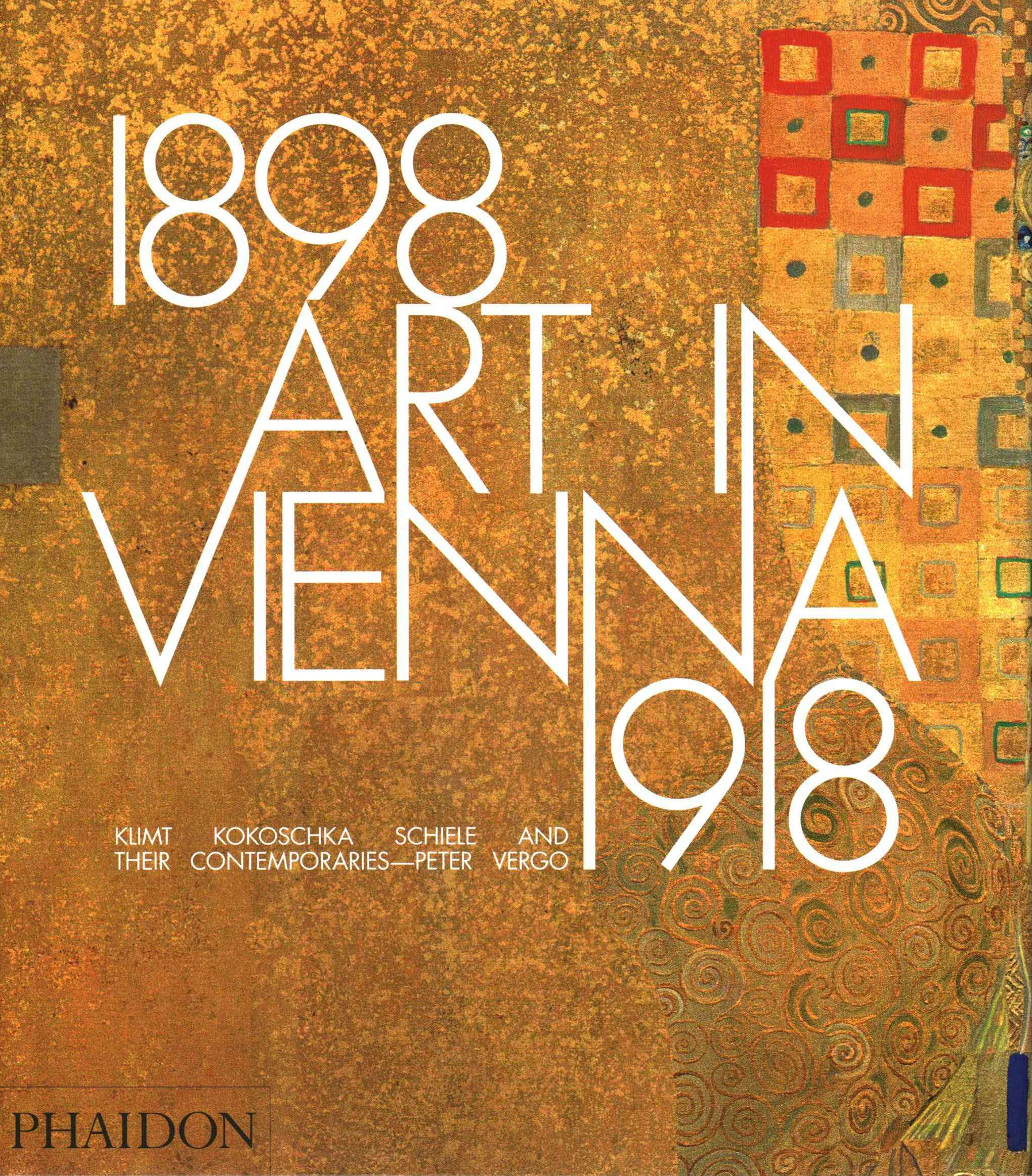Art in Vienna 1898-1918