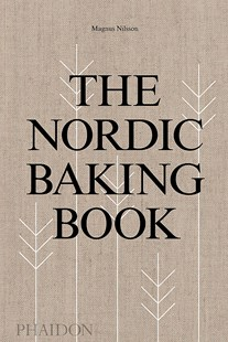 The Nordic Baking Book by Magnus Nilsson, Richard Tellström (9780714876849) - HardCover - Cooking Desserts