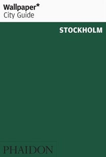 Wallpaper* City Guide Stockholm by Wallpaper* (9780714878270) - PaperBack - Travel Travel Guides