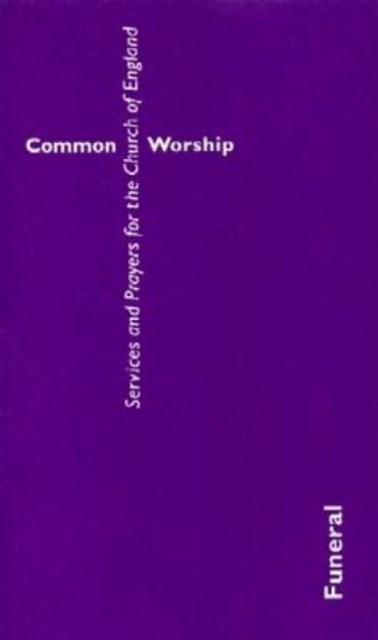 Common Worship - Funeral