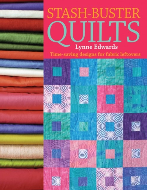 Stash-Buster Quilts
