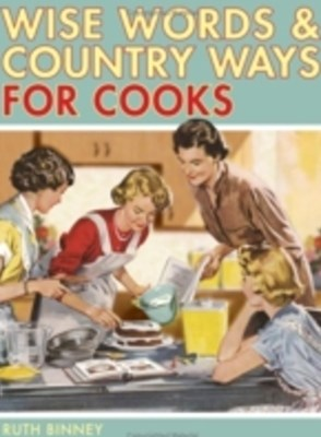 Wise Words & Country Ways for Cooks