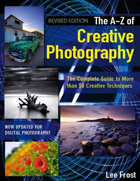 New A-Z of Creative Photography