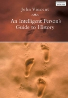 Intelligent Person's Guide to History