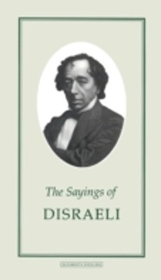 Sayings of Disraeli