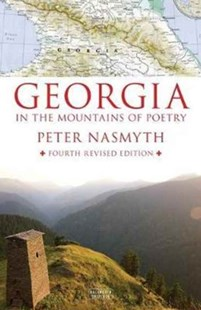 Georgia in the Mountains of Poetry by Peter Nasmyth (9780715651520) - HardCover - History European