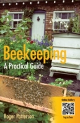 Beekeeping - A Practical Guide