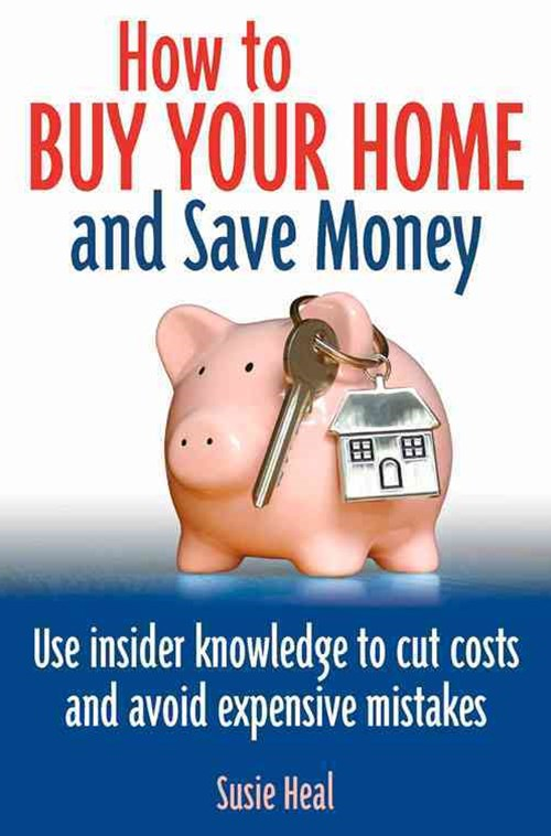 How To Buy Your Home and Save Money