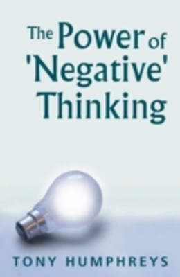 Power of Negative Thinking