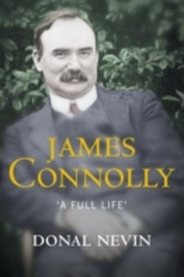 (ebook) James Connolly, A Full Life