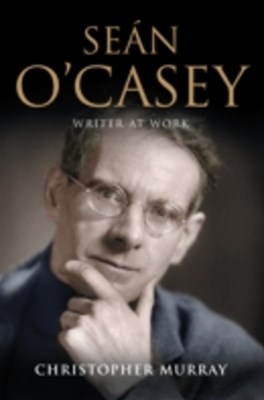 Sean O'Casey, Writer at Work