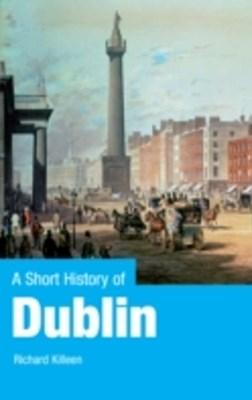 Short History of Dublin
