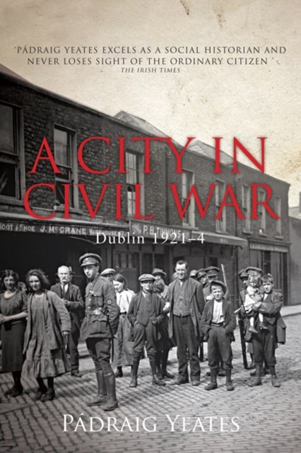 (ebook) City in Civil War - Dublin 1921-1924