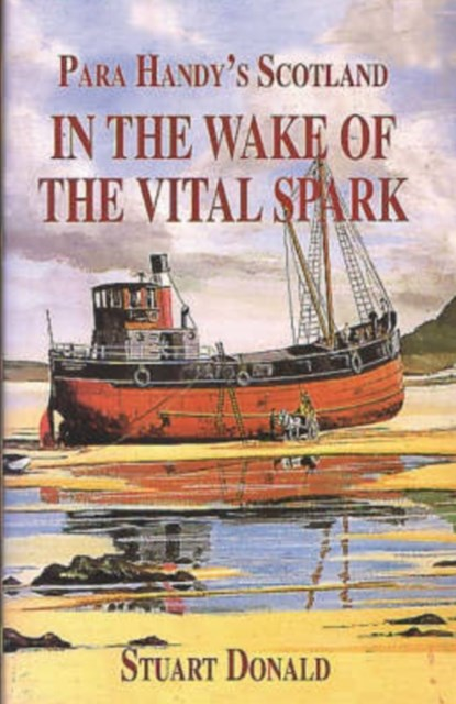 In the Wake of the &quote;Vital Spark&quote;