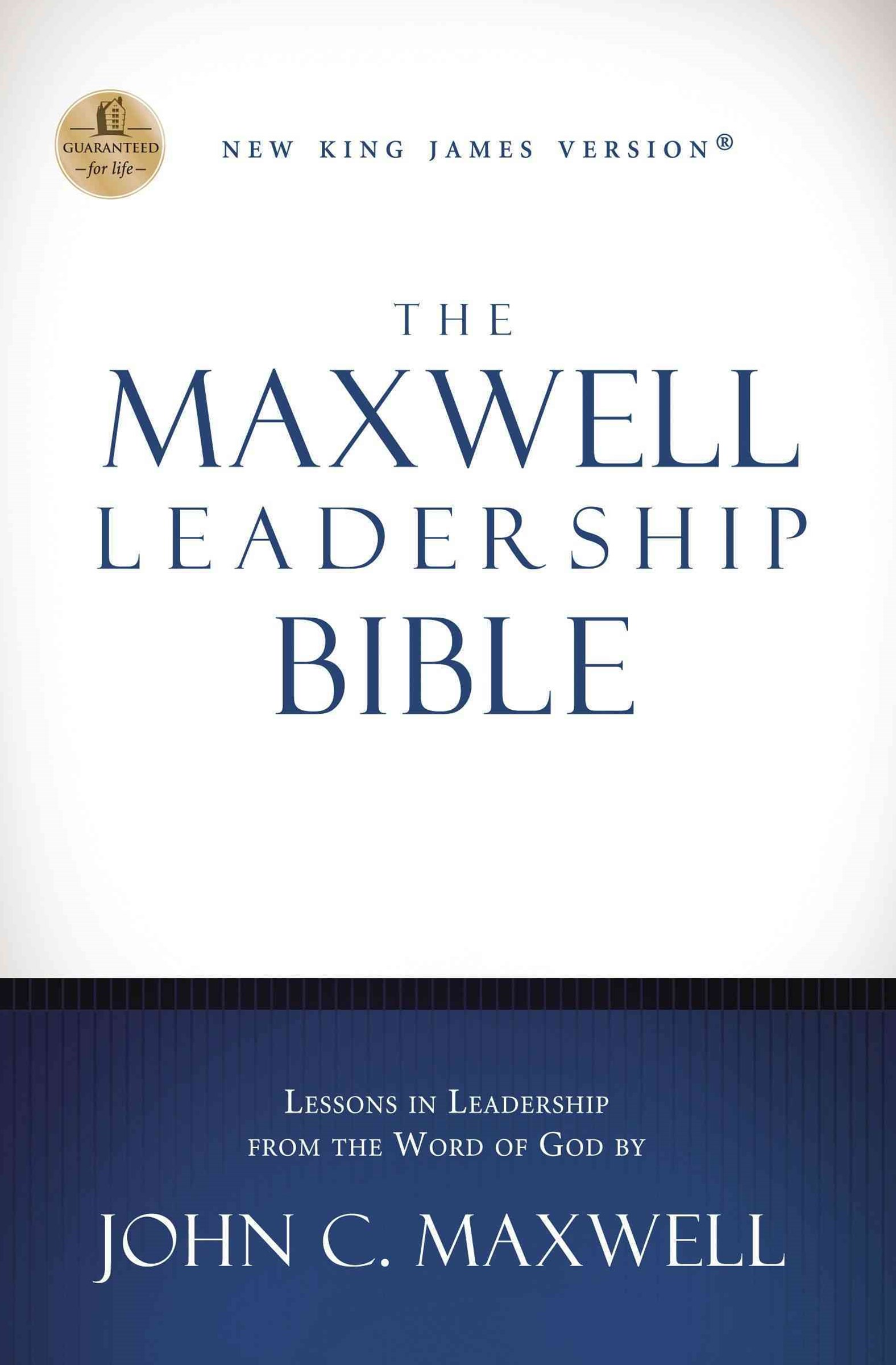 NKJV, the Maxwell Leadership Bible