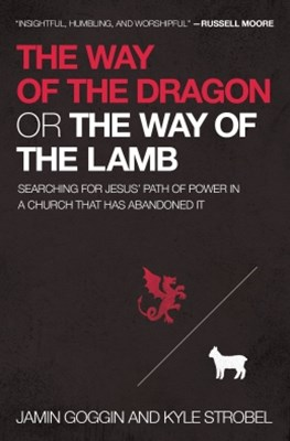 (ebook) The Way of the Dragon or the Way of the Lamb