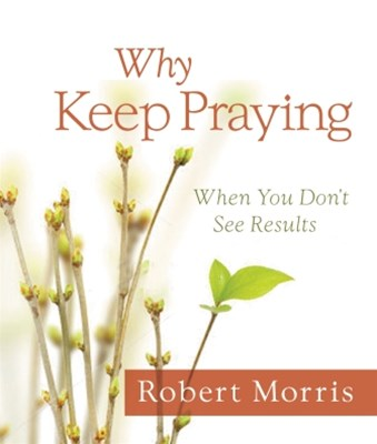 (ebook) Why Keep Praying?