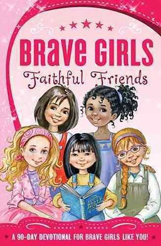 Brave Girls: Faithful Friends