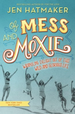 (ebook) Of Mess and Moxie