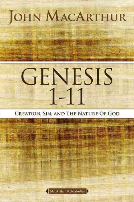 Genesis 1 to 11: Creation, Sin, and the Nature of God
