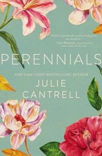 Perennials by Julie Cantrell (9780718037642) - PaperBack - Modern & Contemporary Fiction General Fiction