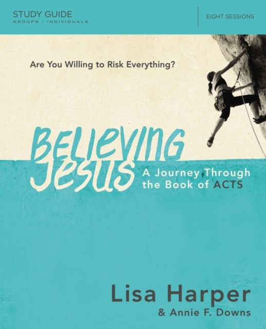 Believing Jesus Study Guide