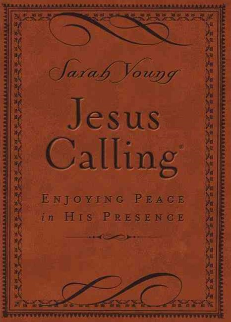 Jesus Calling: Enjoying Peace in His Presence (Deluxe Edition, Brown Cover)