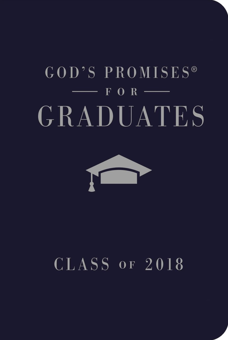 God's Promises For Graduates: Class Of 2018 [Navy]