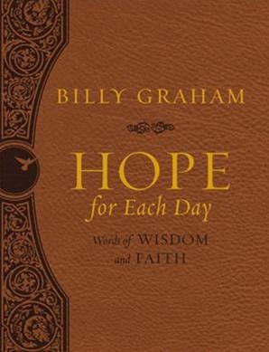 Hope For Each Day: Words Of Wisdom And Faith [Large Deluxe Edition]