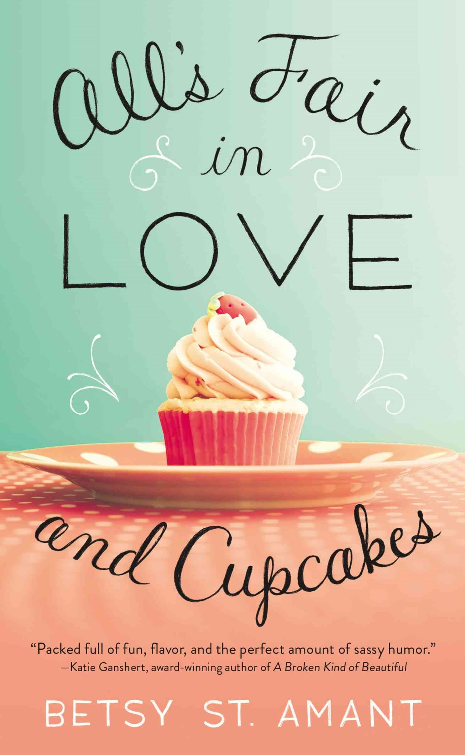 All's Fair In Love and Cupcakes