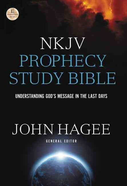 NKJV Prophecy Study Bible, 2015 Edition: Understanding God's Message in the Last Days