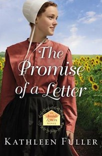 The Promise of a Letter by Kathleen Fuller (9780718082543) - PaperBack - Modern & Contemporary Fiction General Fiction