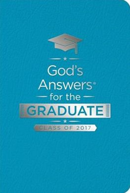 God's Answers For The Graduate: Class Of 2017 - Teal