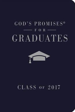 God's Promises For Graduates: Class Of 2017 - Navy