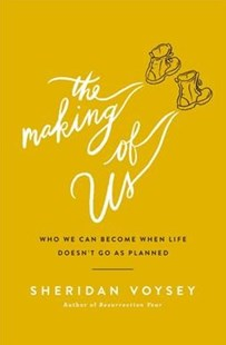 The Making of Us by Sheridan Voysey (9780718094232) - PaperBack - Religion & Spirituality Christianity